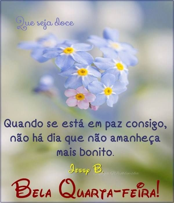 Bela Quarta Feira Quarta Feira Good Morning Facebook E Quotes