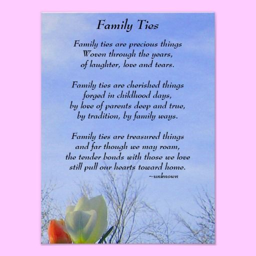 Poetry - Family Ties Poster  A poem about how precious our family ties are to each of us.