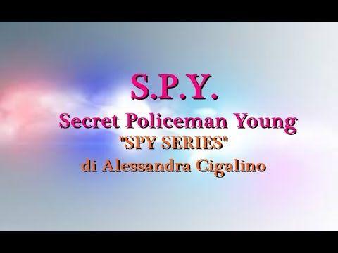 SPY SERIES   VOL IV  DI ALESSANDRA CIGALINO IS COMING