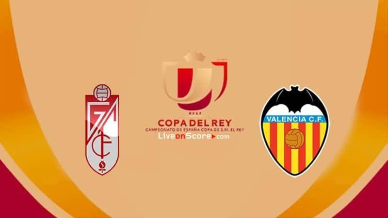 Granada Cf Vs Valencia Preview And Prediction Live Stream Copa Del