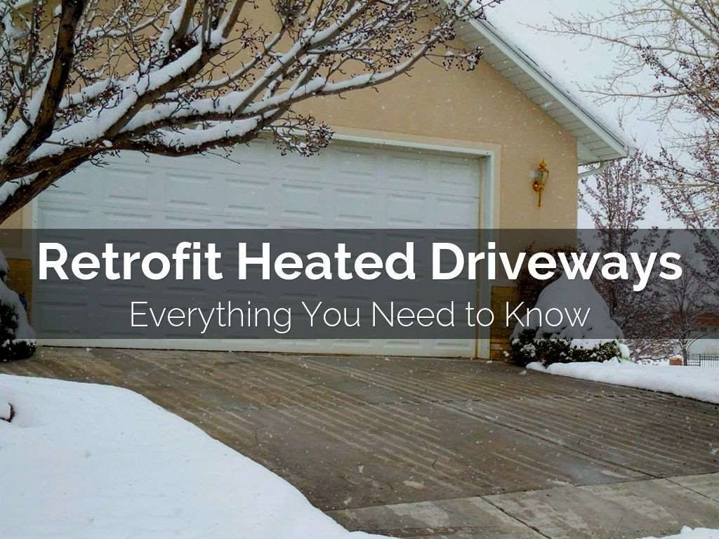 Heating An Existing Driveway By Warmquest Via Slideshare