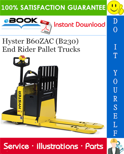 Hyster B60zac B230 End Rider Pallet Trucks Parts Manual Repair Manuals Repair Pallet