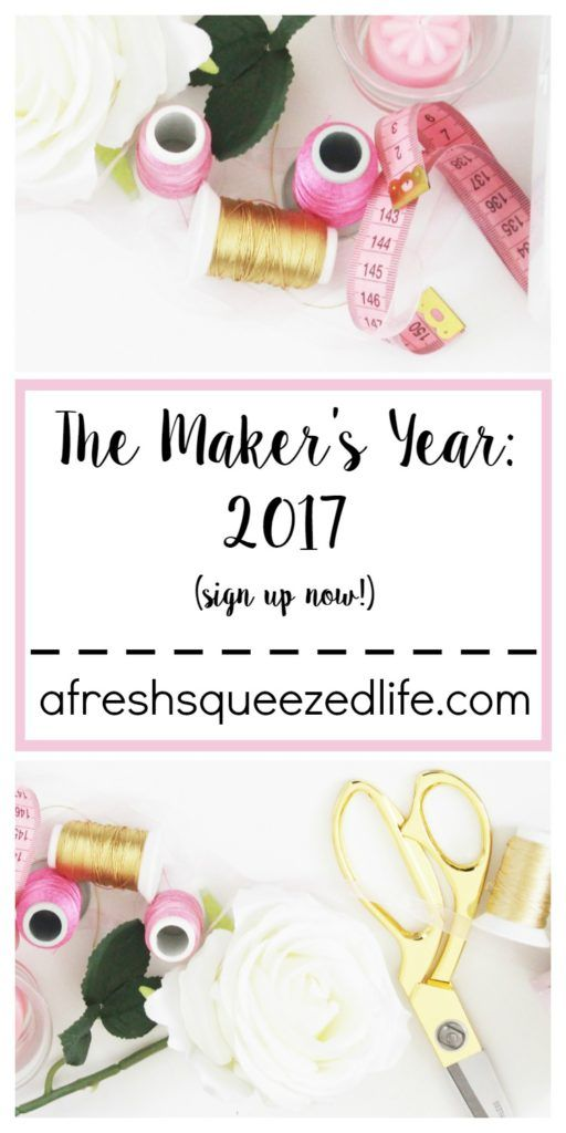 The Maker's Year: 2017 Join me for crafting fun all throughout 2017! All you have to do is sign up for my newsletter and you are in! I hope to see you there!