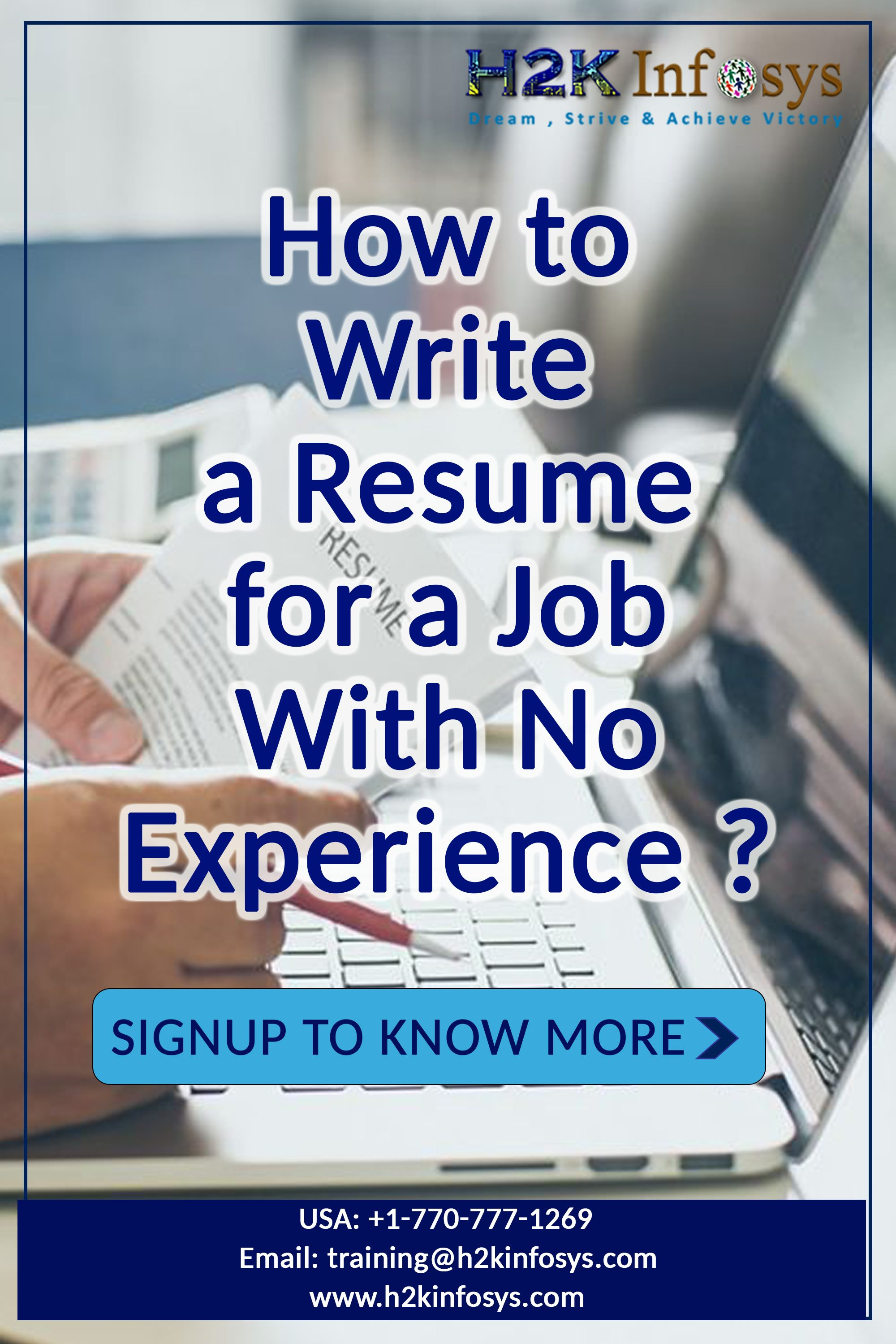 How to write a resume for a job with no experience in