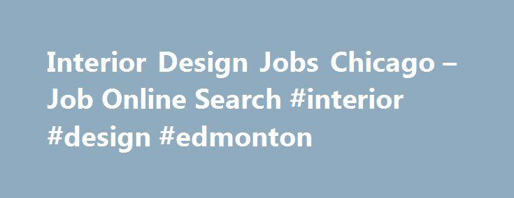 Interior Design Jobs Chicago Job Online Search Edmonton