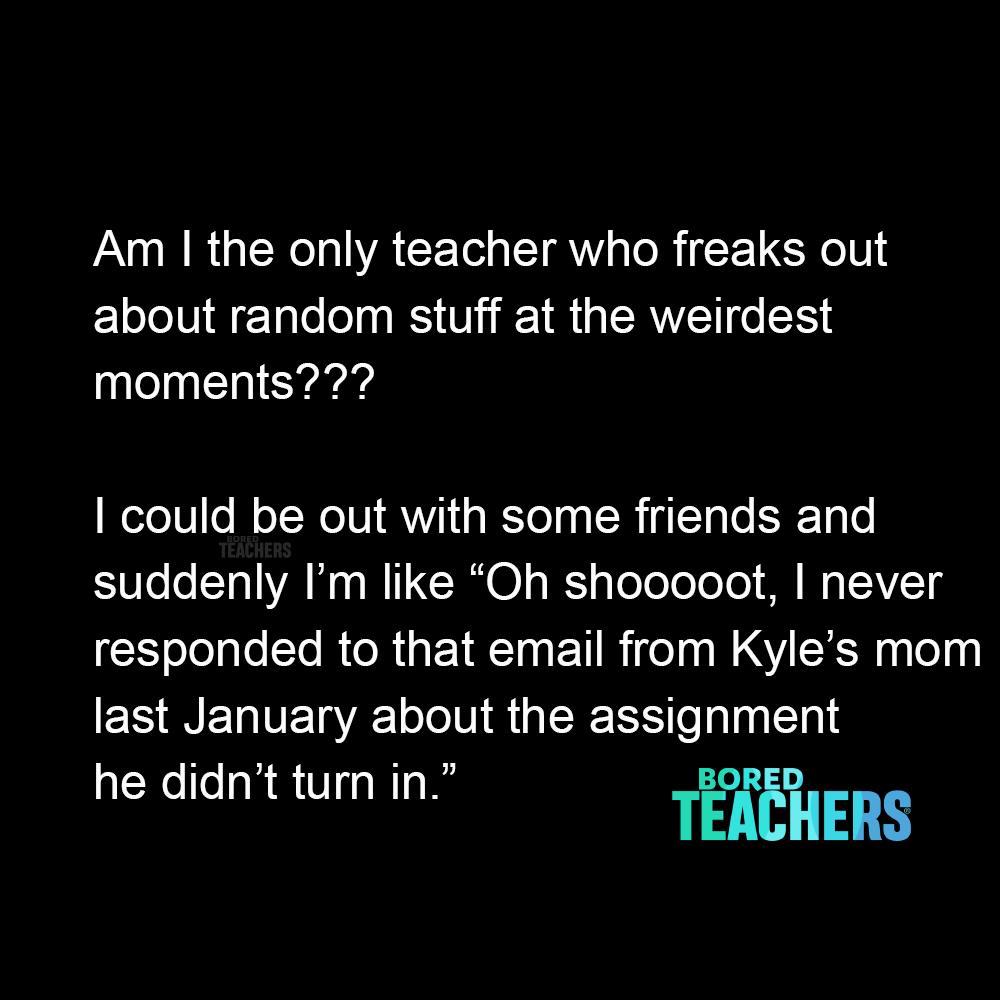 Sound Familiar Teaching Humor Bored Teachers Wishes For Teacher