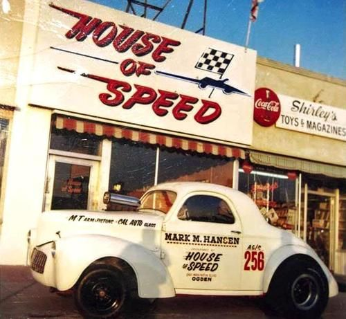 House Of Speed Drag Cars Willys Old Hot Rods