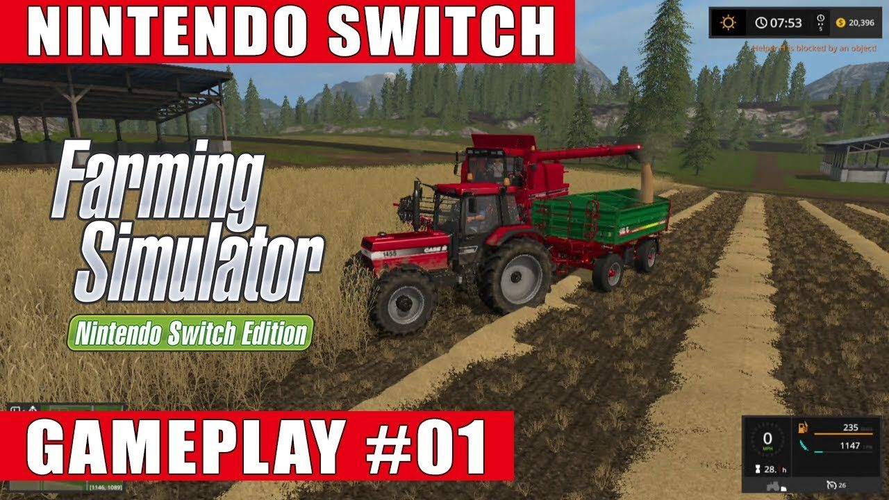 Farming Simulator Nintendo Switch Edition Gameplay 1 Goldcrest Valley Youtube Farming Simulator Nintendo Switch Nintendo