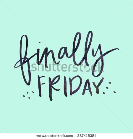 Tgif Thank God Its Friday Quote Finally Friday Quote Modern