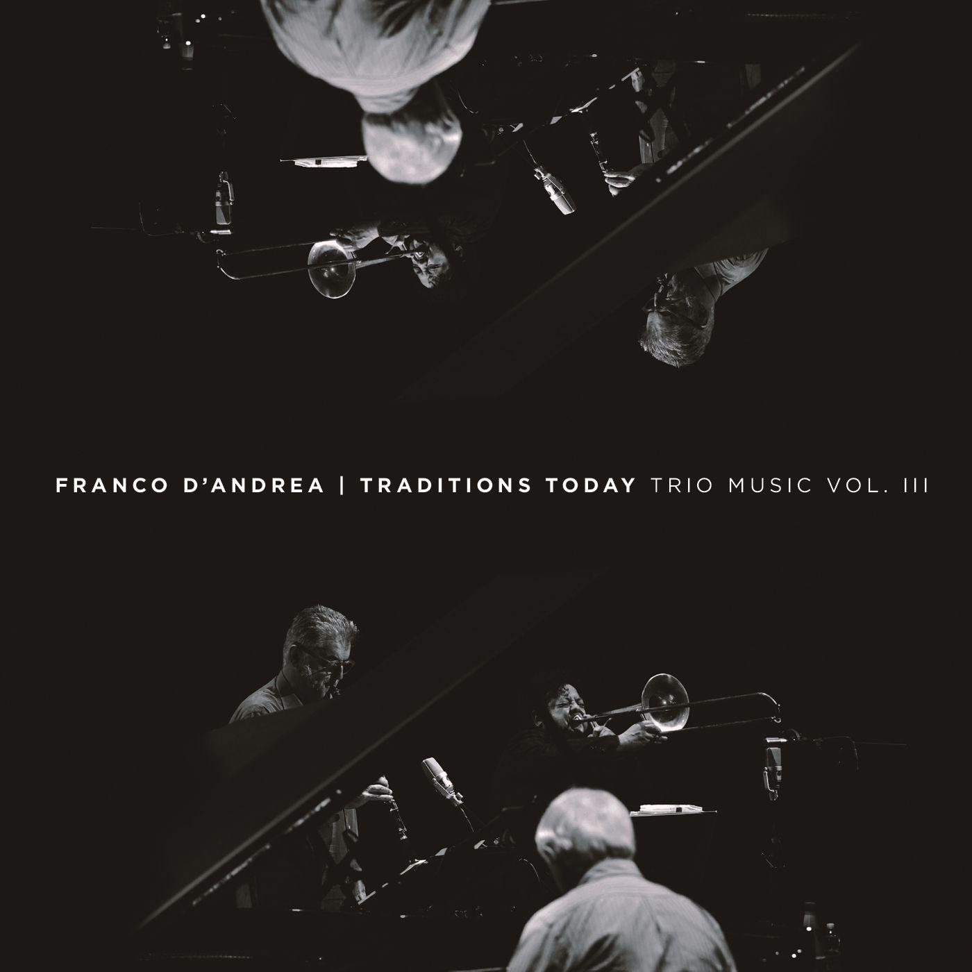 "Franco D'Andrea "" Traditions Music Trio Vol.III """