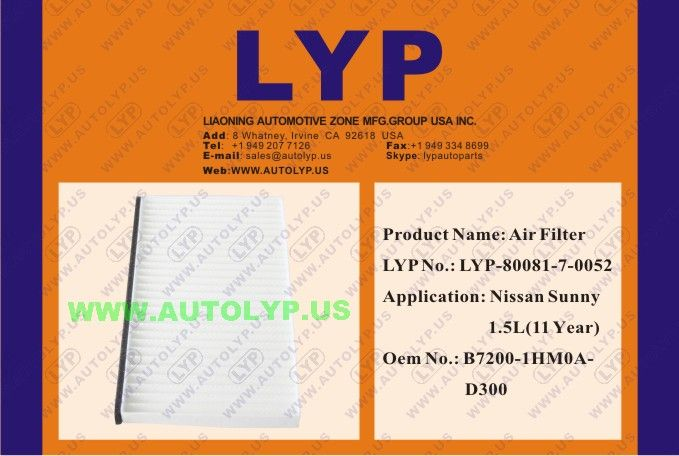 23	LYP-80081-7-0052	AIR FILTER/FILTRO DE AIRE		B7200-1HM0A-D300	REPLACEMENT FOR/REEMPLAZO PARA	NISSAN SUNNY 1.5L(11 YEAR)