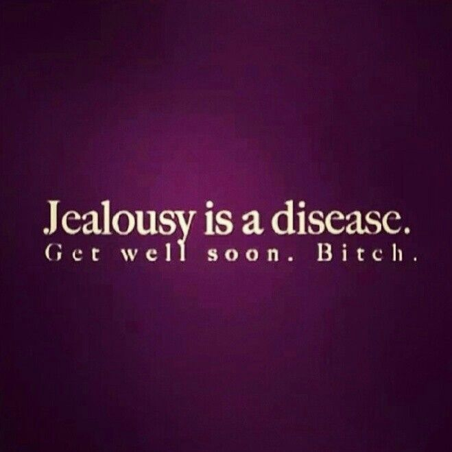 Pin By En Serio On Frases Jealousy Is A Disease Funny Quotes Words