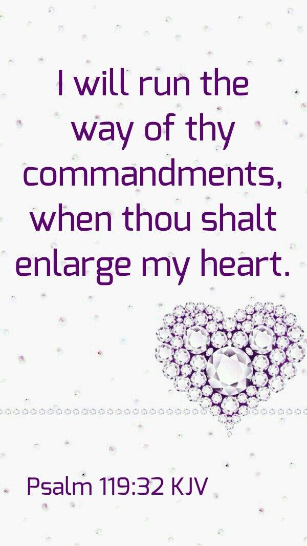 Psalm 119:32 KJV | Personal bible study