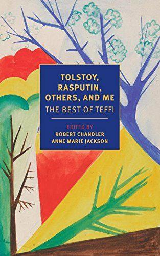 Tolstoy, Rasputin, Others, and Me: The Best of Teffi (New... http://www.amazon.com/dp/159017996X/ref=cm_sw_r_pi_dp_rDAsxb0X4FD2K