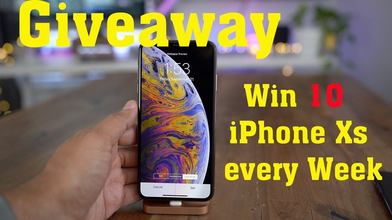 10 IPHONE Xs Max GIVEAWAY June 2019 = IPHONE XR GIVEAWAYS
