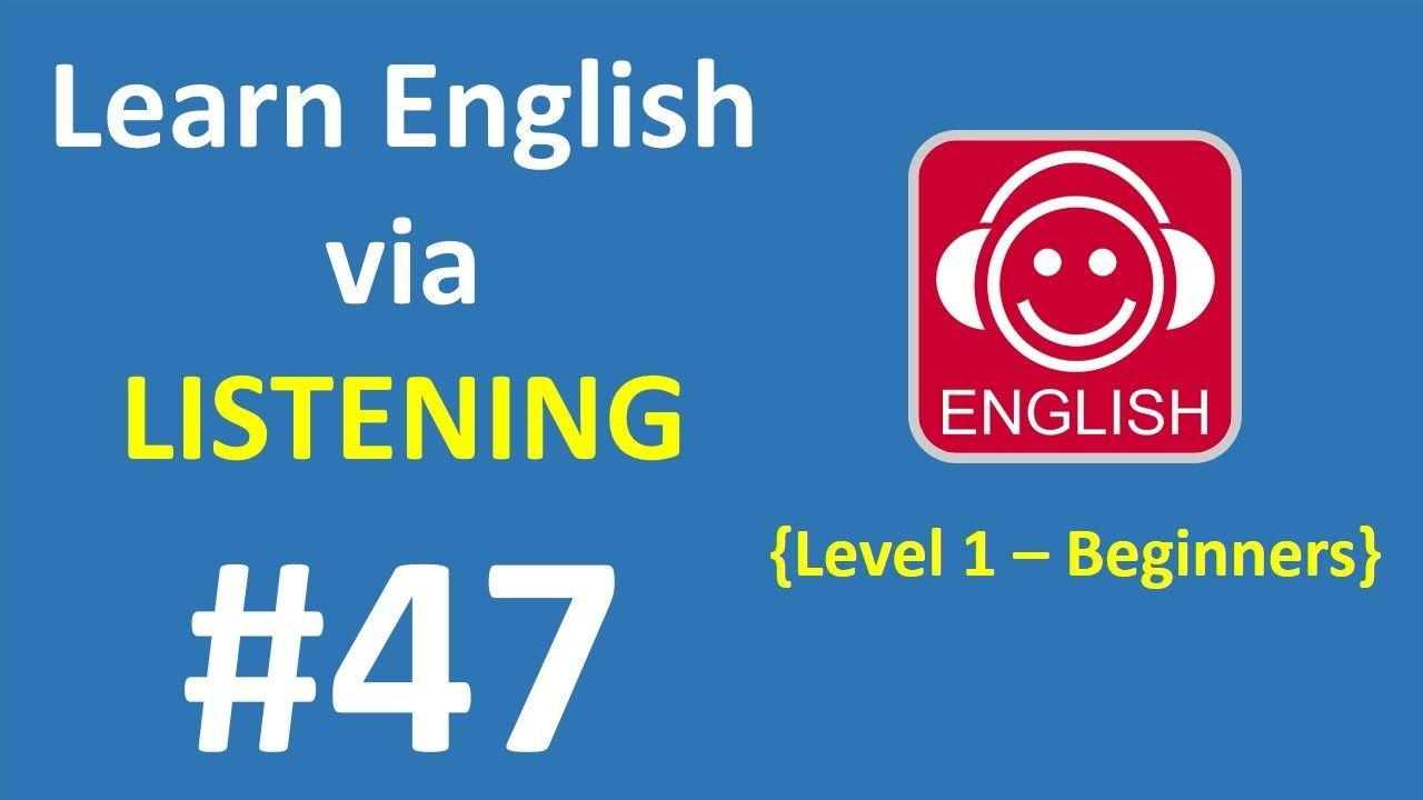 Learn English via Listening Level 1 | Lesson 47 - Bugs