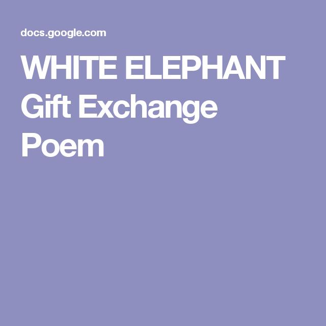 WHITE ELEPHANT Gift Exchange Poem | White elephant gift ...