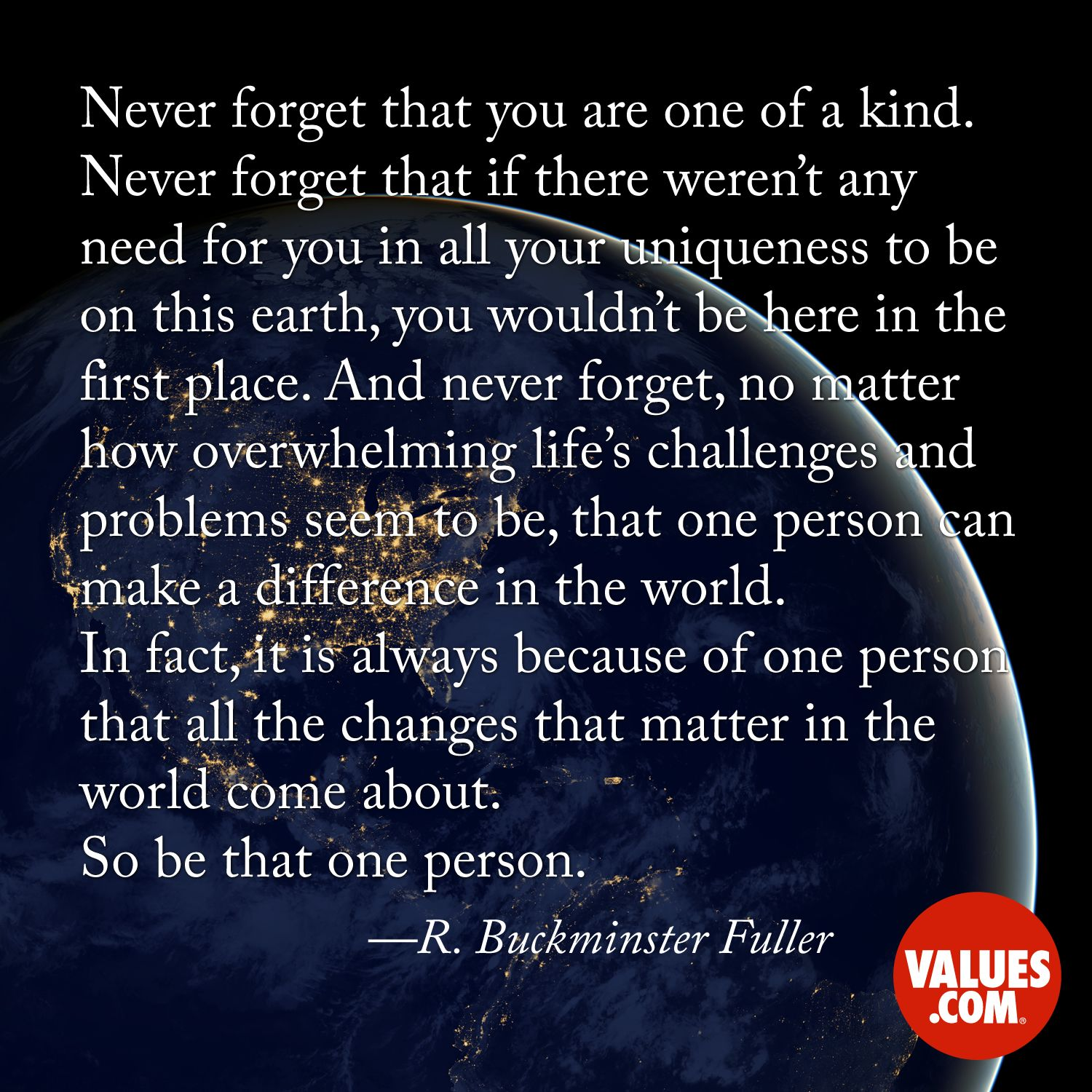 Inspirational Quote  Values.com  Inspirational quotes, Value