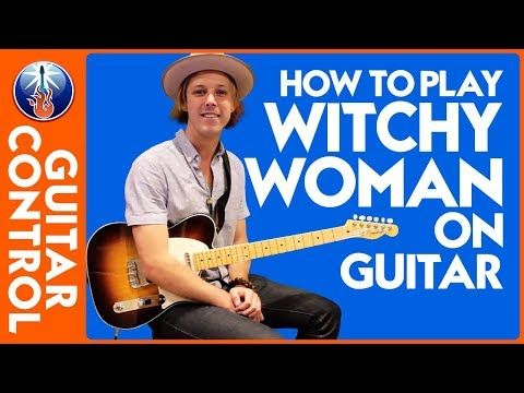 How To Play Witchy Woman On Guitar Eagles Song Lesson Guitar