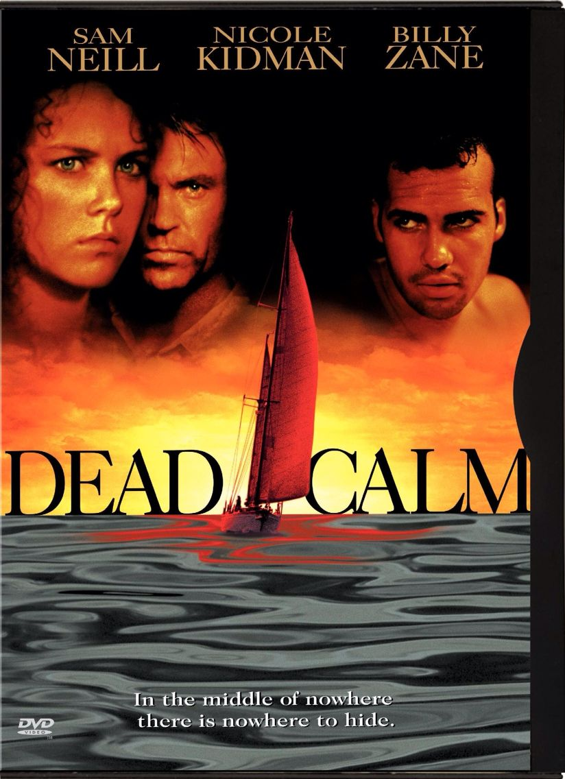 Dead Calm 1989 Horror And Suspense One Couple One Boat One