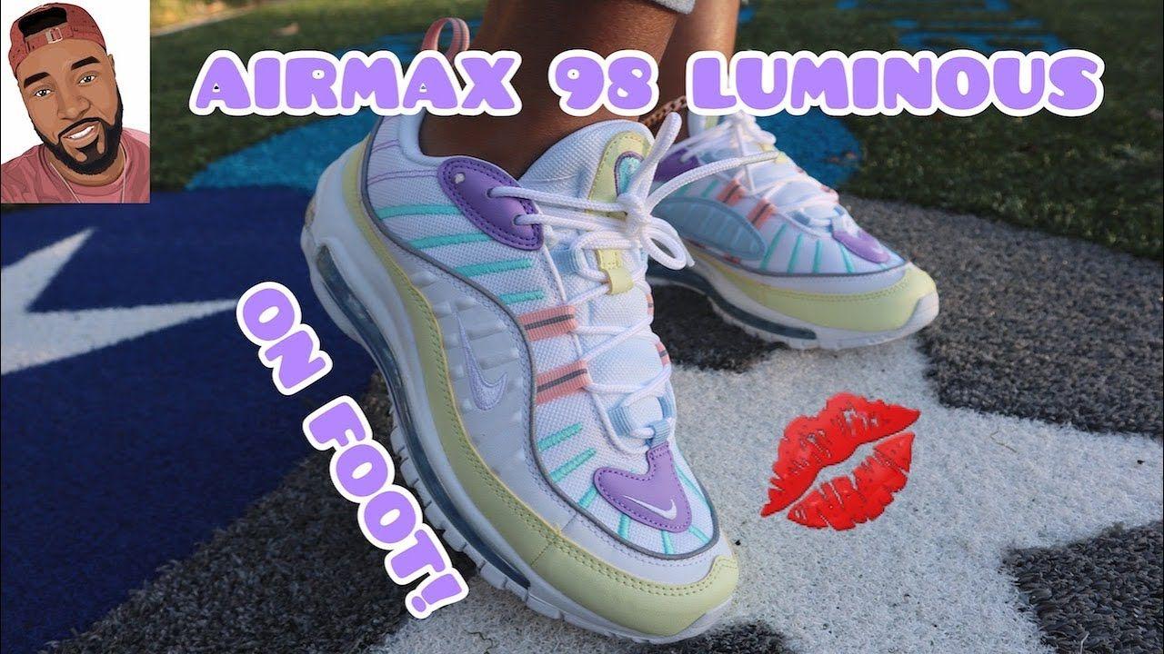 Air Max 98 Luminous Green On Foot Women Youtube Air Max