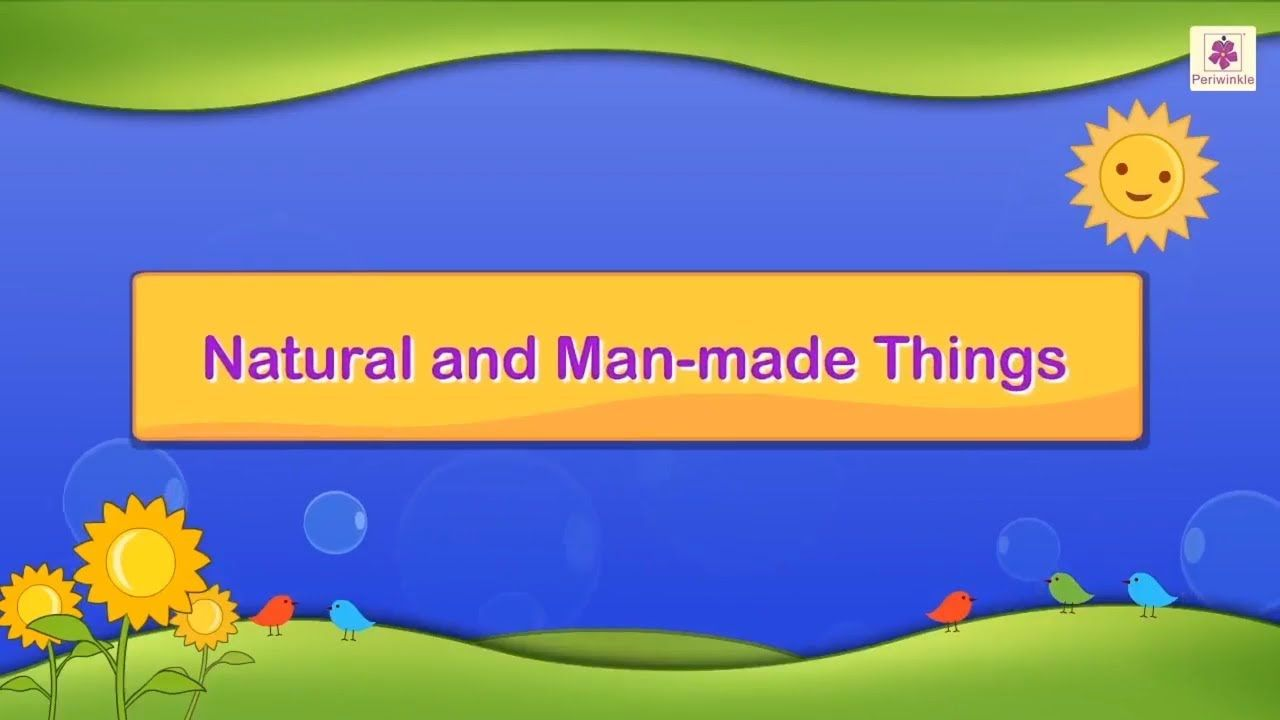Natural And Man Made Things Science For Grade 3 Kids 1 In 2020 English Poems For Kids English Stories For Kids Grammar For Kids