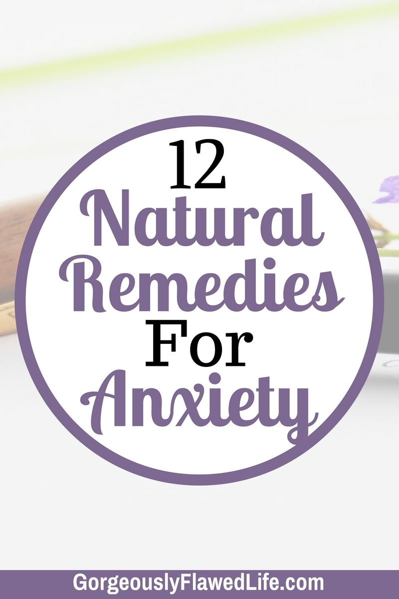 12 natural remedies for anxiety emotional and mental healthmental health · 12 natural remedies for anxiety