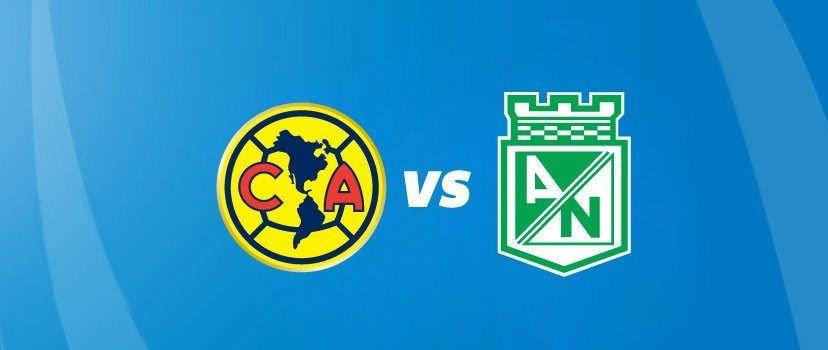 Horario América vs Atlético Nacional y canal, Mundial de Clubes ...