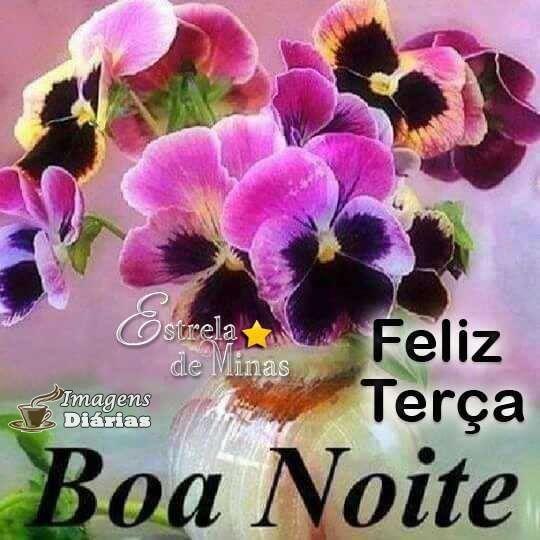 Boa Noite E Feliz Terca Feira Mensagem De Boa Noite Feliz Terca