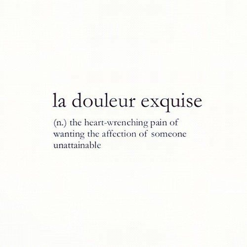 Sad Tumblr Quotes About Love: (1) Fancy - La Douleur Exquise