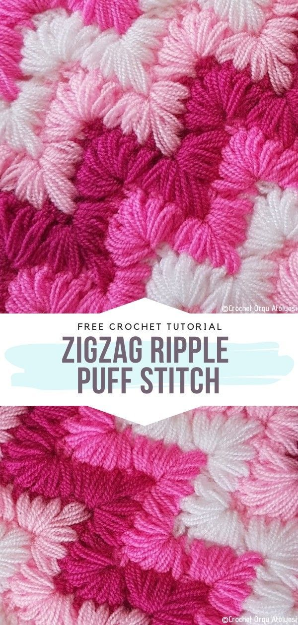 How to Crochet ZigZag Ripple Puff Stitch