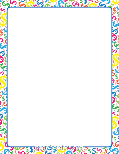 Printable dollar sign border Use the border in Microsoft Word or