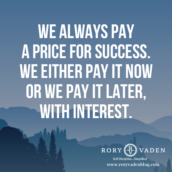 Success Later In Life Quotes: We Always Pay A Price For Success. We Either Pay It Now Or