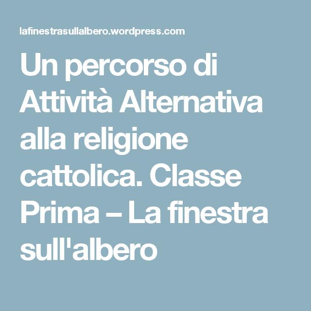 Un Percorso Di Attività Alternativa Alla Religione Cattolica Classe