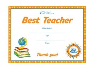 This Best Teacher certificate template allows your child to say ...