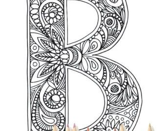 Zentangle Alphabet Coloring Pages Henna Doodle Alphabet Letter B Coloring Pages Lettering Alphabet Coloring Pages