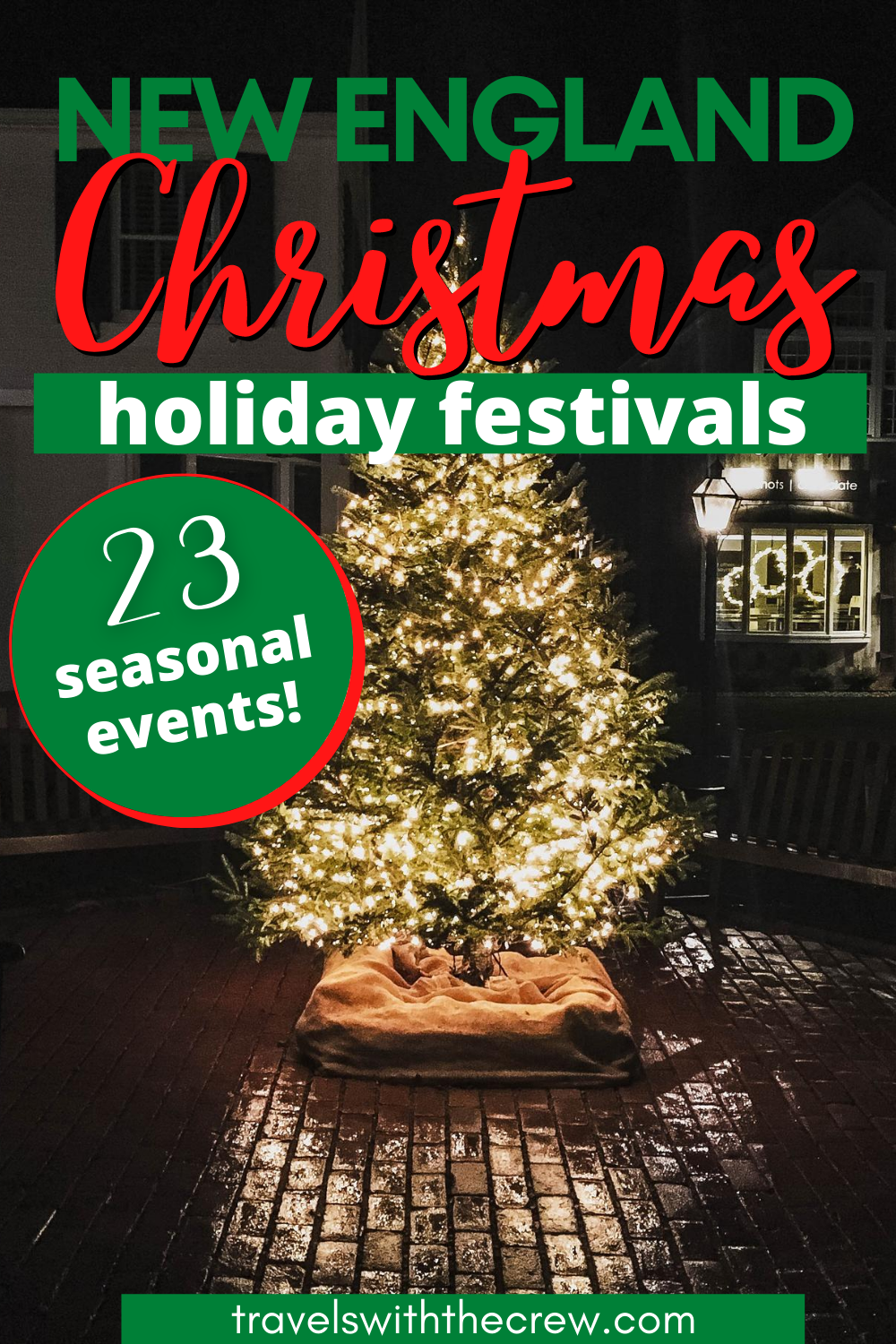 Christmas Events In New England 2020 23 Best Christmas Events in New England – Travels With The Crew in
