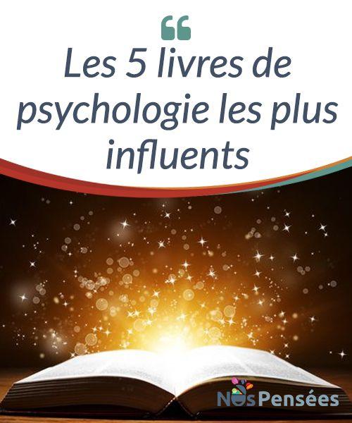 Les 5 livres de psychologie les plus influents  Le champ de #psychologie est devenu plus populaire avec le temps, car les personnes qui s'intéressent à leur santé mentale et aux #problèmes du #quotidien sont de plus en plus nombreuses.  #Livres