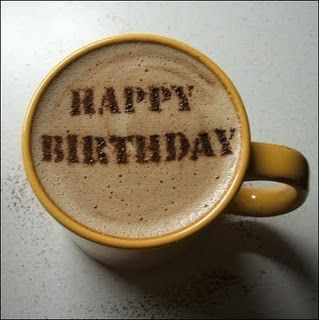 Cute Coffee Lover Image With Images Happy Birthday Coffee