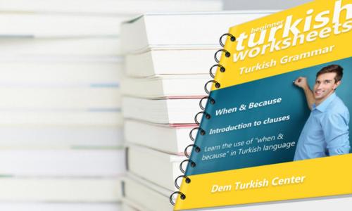 Self study turkish grammar worksheets when because turkish lessons self study turkish grammar worksheets when because m4hsunfo