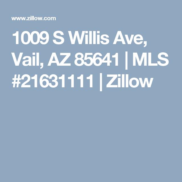 1009 S Willis Ave, Vail, AZ 85641 | MLS #21631111  | Zillow