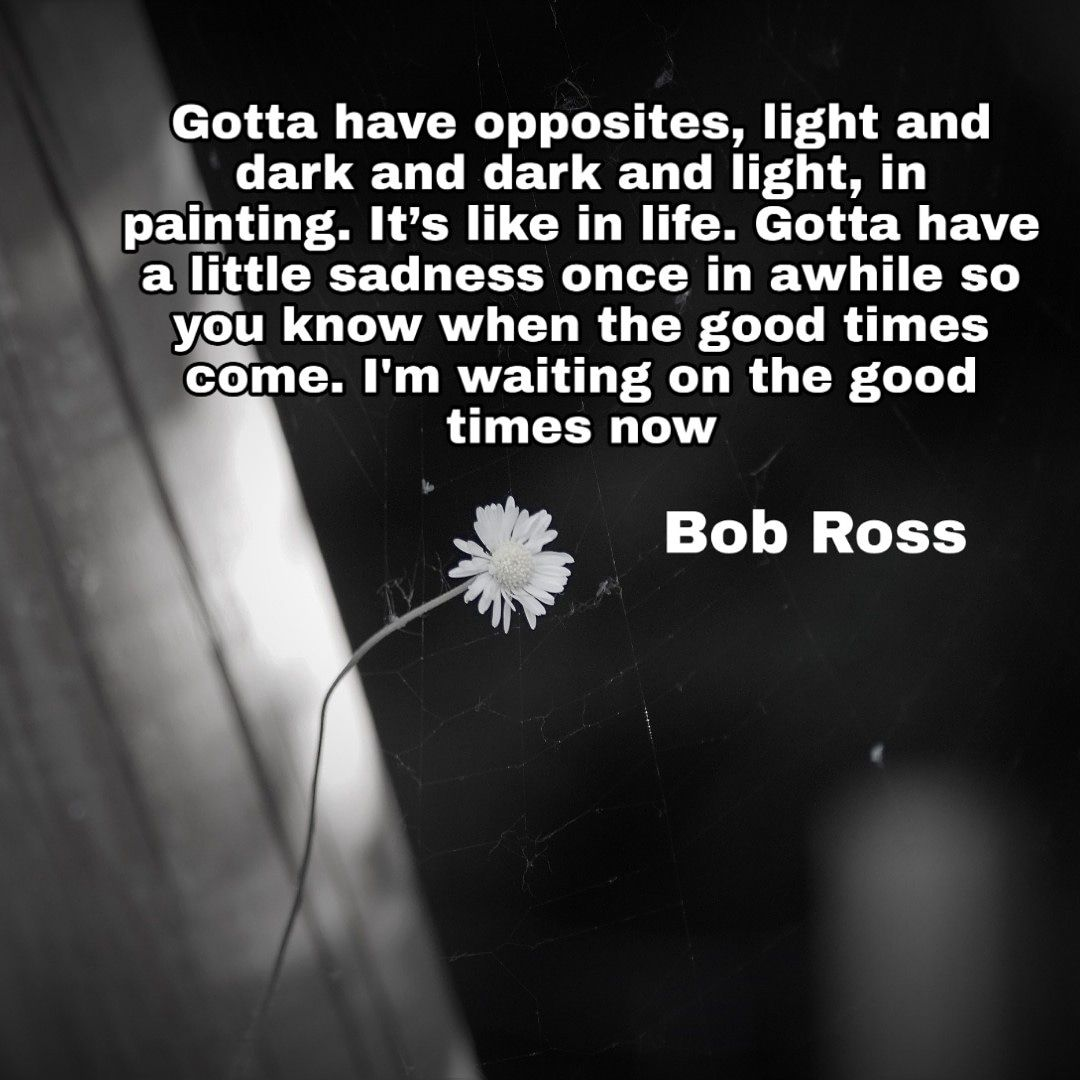 [image] Gotta have opposites light and dark and dark and light in painting. Its like in life. Gotta have a little sadness once in awhile so you know when the good times come. I'm waiting on the good times now #motivation #gottahaveit