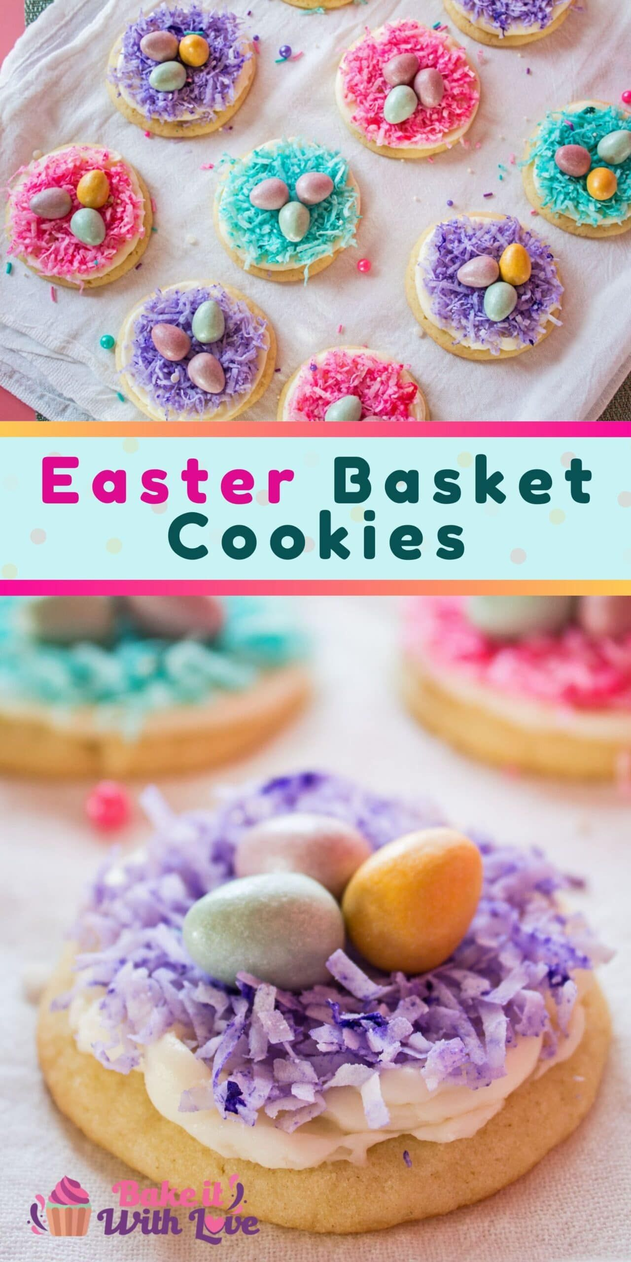 Easter Basket Cookies @ Bake It With Love | Recipe in 2021 ...