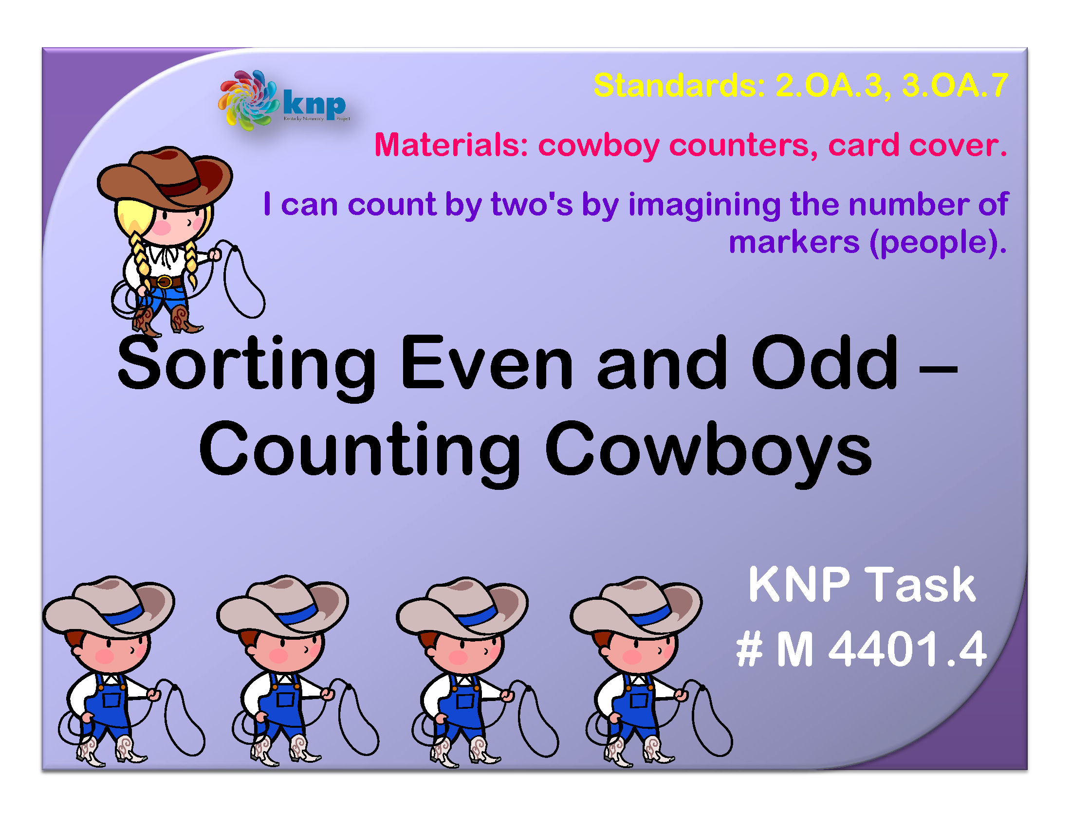 Sorting Even And Odd Counting Cowboys