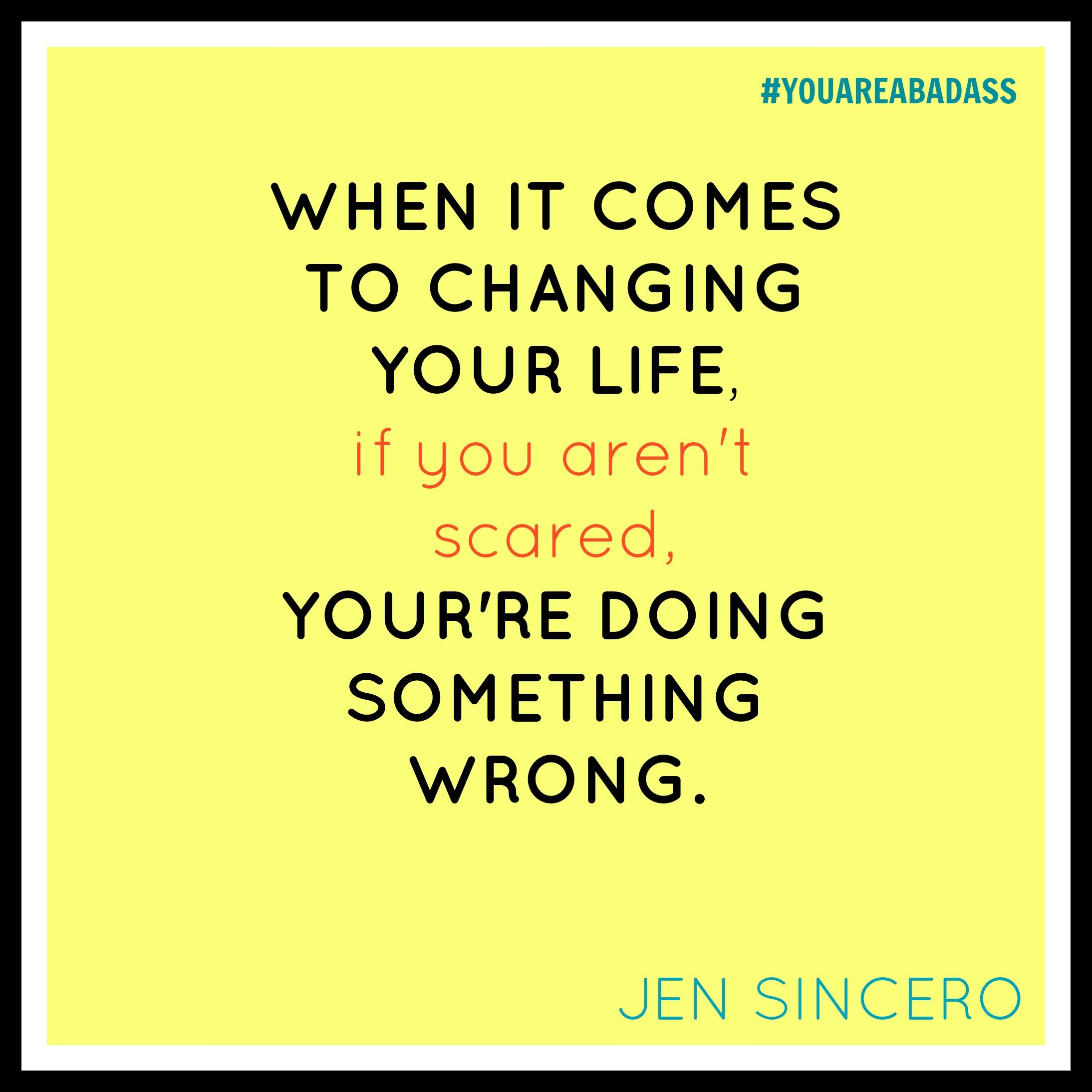 Image result for jen sincero scare you you're doing something wrong
