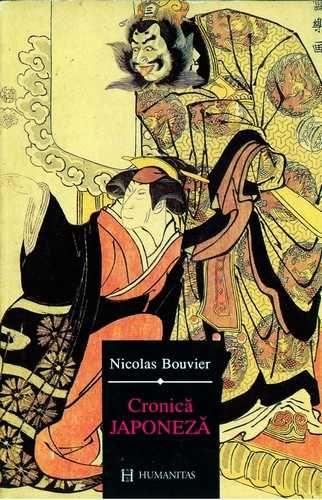 Nicolas Bouvier - Cronică japoneză