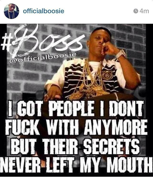 Believe That Boosie Voice Gang Quotes Never Leave Me Words