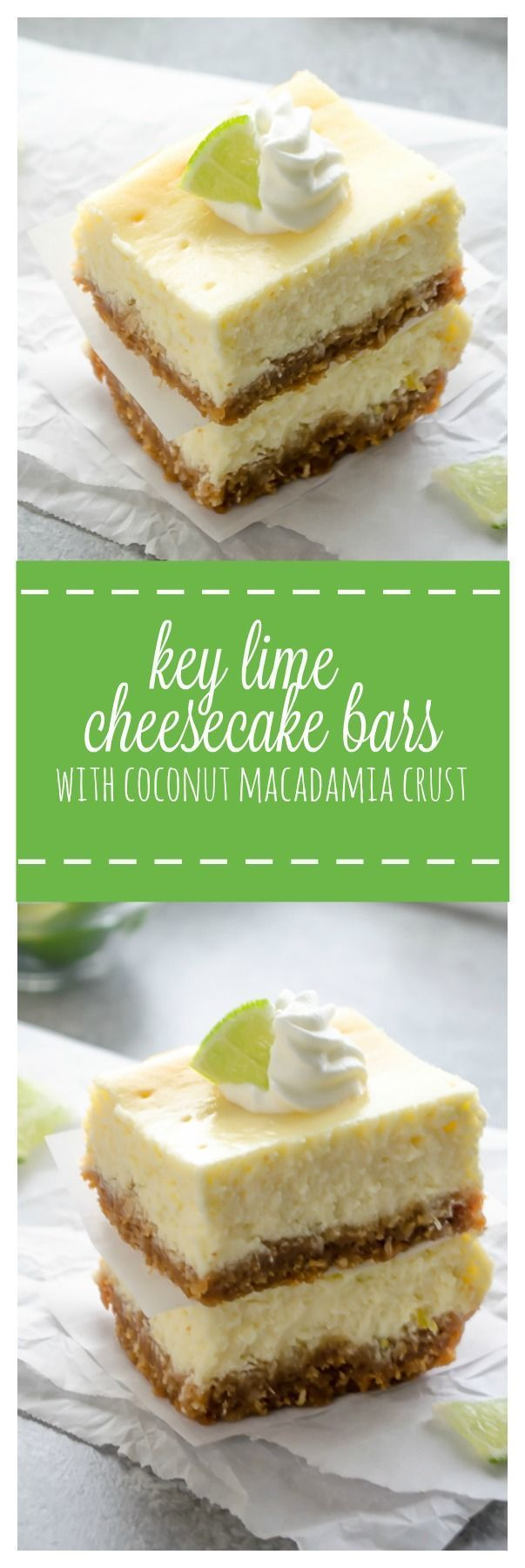 Key Lime Cheesecake Bars with Coconut Macadamia Crust are so easy to make, ultra creamy, and bursting with fresh key lime flavor! /FlavortheMoment/