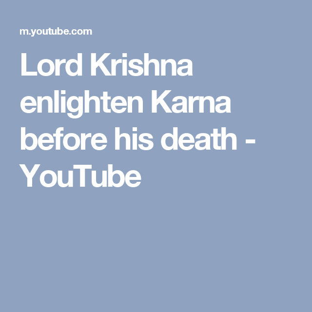 Lord Krishna Enlighten Karna Before His Death Youtube Krishna