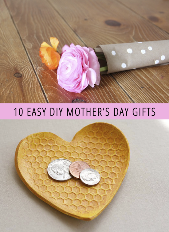 10 Easy Diy Mother S Day Gifts